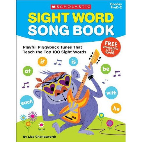 Sight Word Song Book - by  Liza Charlesworth (Mixed media product) - image 1 of 1