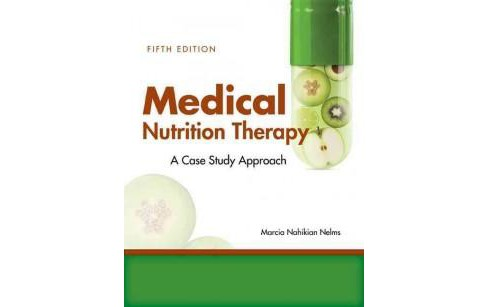 Medical Nutrition Therapy : A Case-study Approach (Paperback) (Marcia Nahikian Nelms) - image 1 of 1