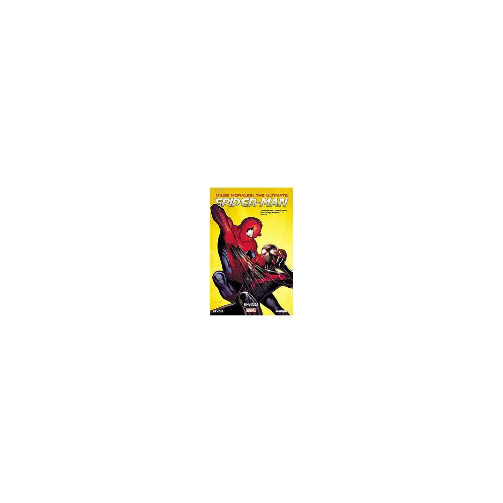 Miles Morales 1 ( Miles Morales: The Ultimate Spider-Man) (Paperback)