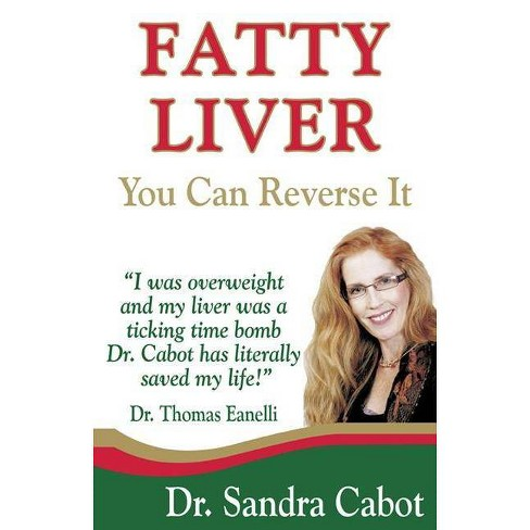 Fatty Liver - by  Sandra Cabot M D & Thomas Eanelli (Paperback) - image 1 of 1