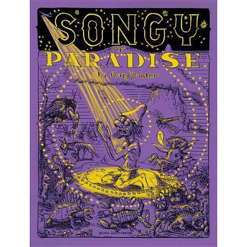 Songy of Paradise - by  Gary Panter (Hardcover) - image 1 of 1