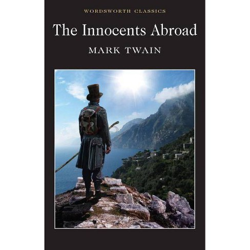 The Innocents Abroad - (Wordsworth Classics) by  Mark Twain (Paperback) - image 1 of 1