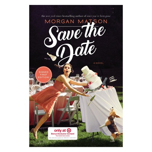 Save the Date Target Exclusive Edition by Morgan Matson (Hardcover) - image 1 of 1