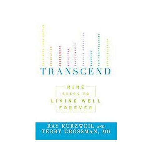 Transcend - by  Ray Kurzweil & Terry Grossman (Paperback) - image 1 of 1