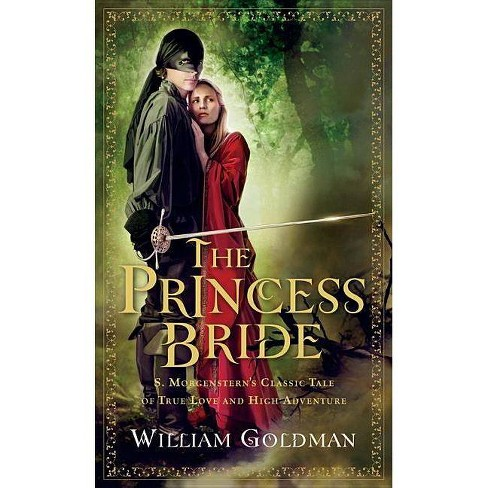 The Princess Bride - by  William Goldman (Paperback) - image 1 of 1