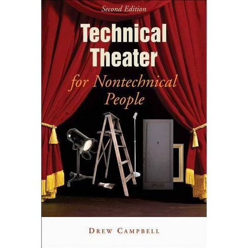Technical Film and TV for Nontechnical People - by  Drew Campbell (Paperback) - image 1 of 1