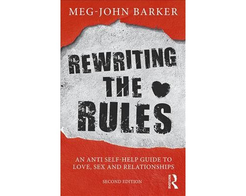 Rewriting the Rules : An Anti Self-Help Guide to Love, Sex and Relationships -  (Paperback) - image 1 of 1
