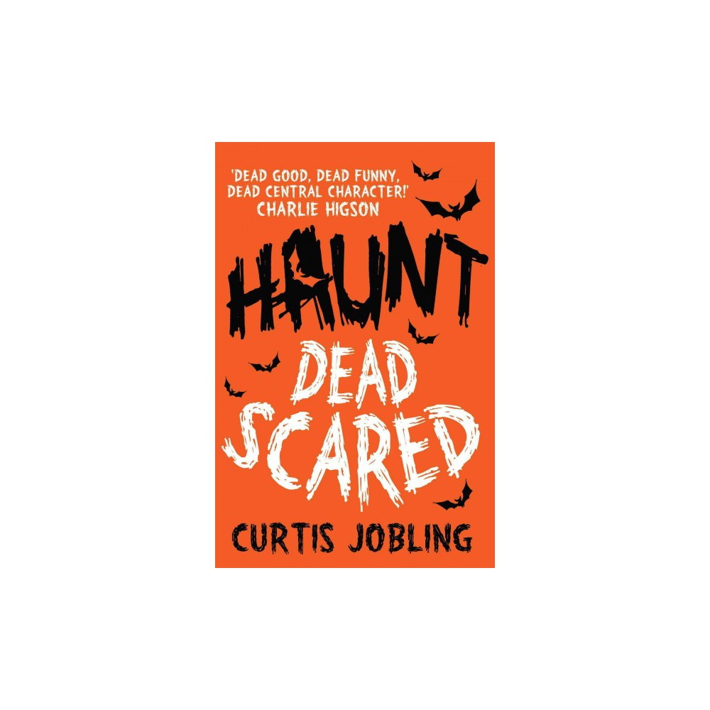 Haunt : Dead Scared (Paperback) (Curtis Jobling)
