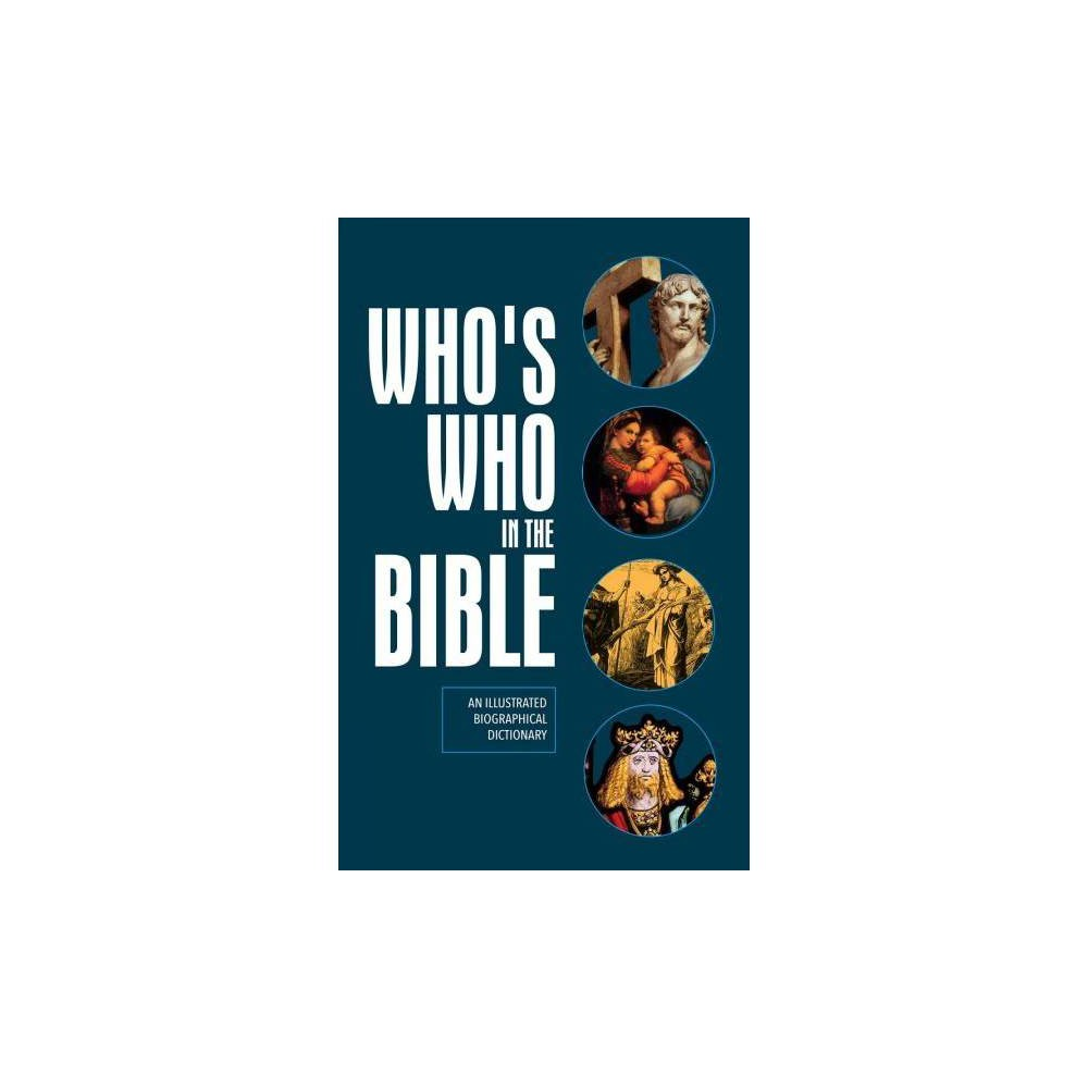 Who's Who in the Bible - (Hardcover)