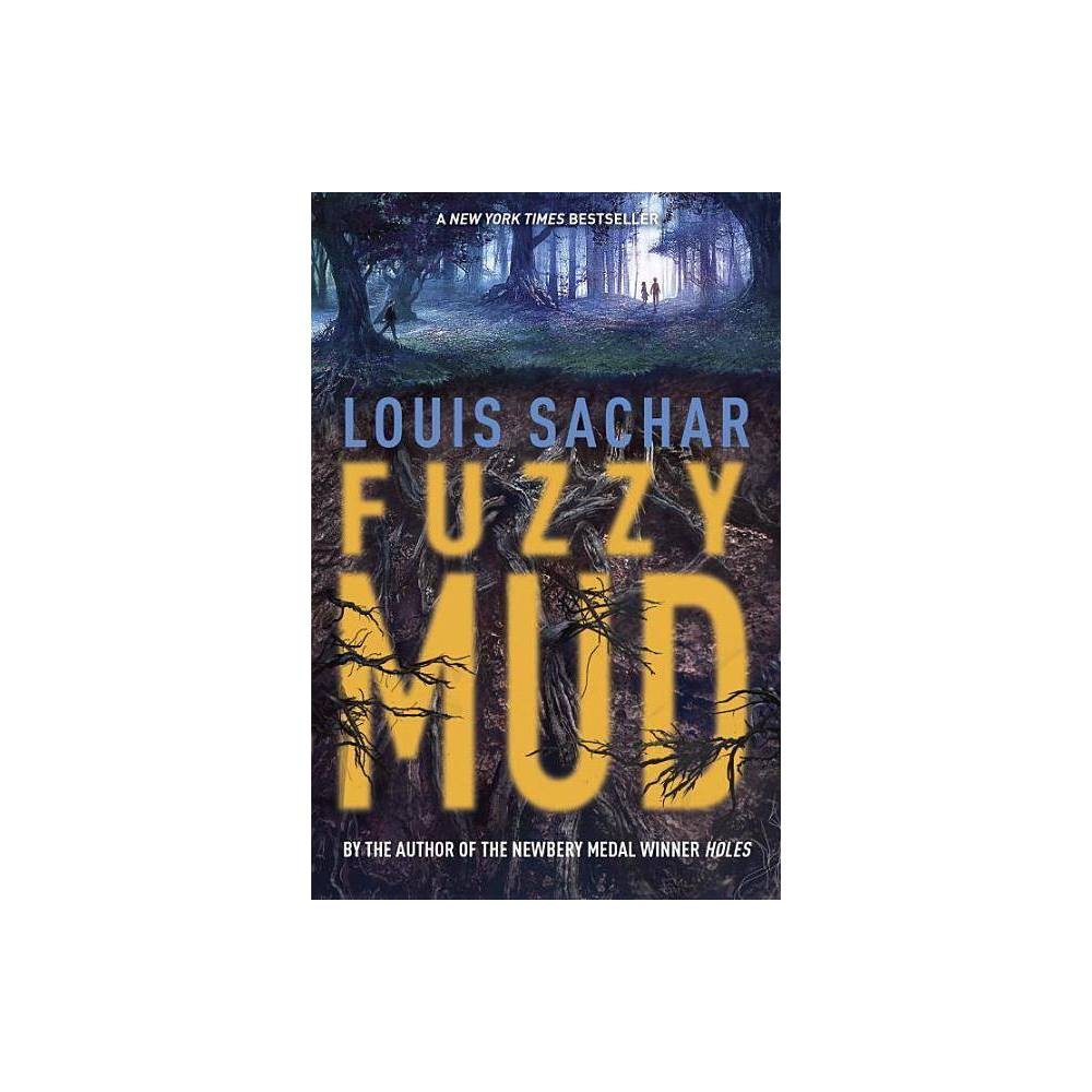 Fuzzy Mud Hardcover By Louis Sachar