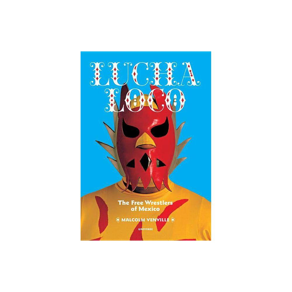 Lucha Loco By Malcolm Venville Paperback