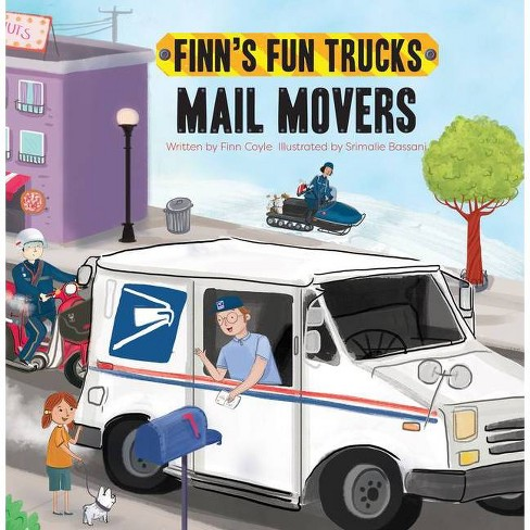Mail Movers - (Finn's Fun Trucks) by  Finn Coyle (Paperback) - image 1 of 1