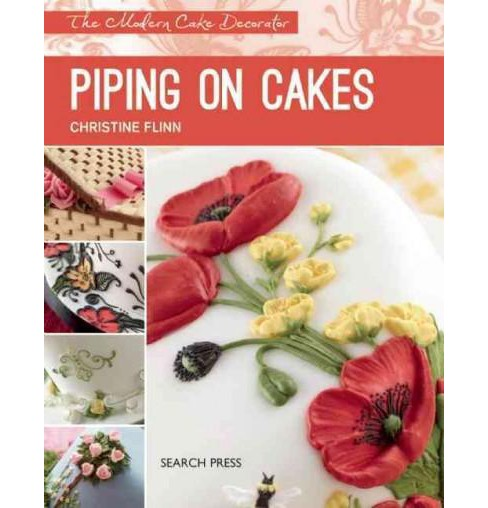 Piping on Cakes (Paperback) (Christine Flinn) - image 1 of 1