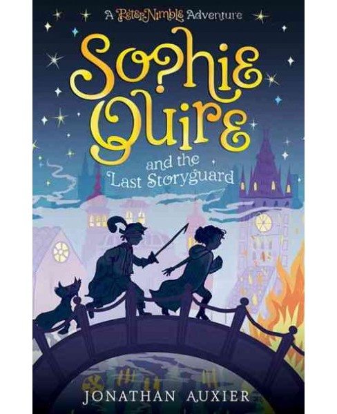 Sophie Quire and the Last Storyguard -  Reprint by Jonathan Auxier (Paperback) - image 1 of 1