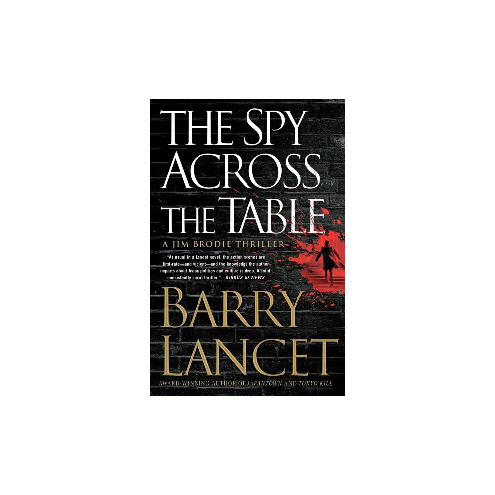 Spy Across the Table - Reprint (Jim Brodie Thriller) by Barry Lancet (Paperback)