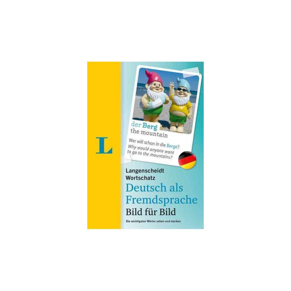 Langenscheidt Wortschatz Deutsch Als Fremdsprache Bild Für Bild : Die Wichtigsten Worter Sehen Und