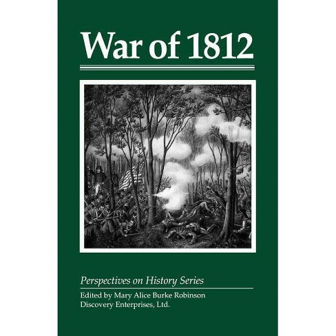 War of 1812 - (Perspectives on History (Discovery)) (Paperback) - image 1 of 1