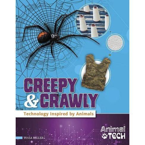Creepy & Crawly - (Animal Tech) by  Tessa Miller (Hardcover) - image 1 of 1