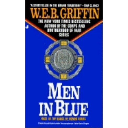 Men in Blue - (Badge of Honor Novels) by  W E B Griffin (Paperback) - image 1 of 1