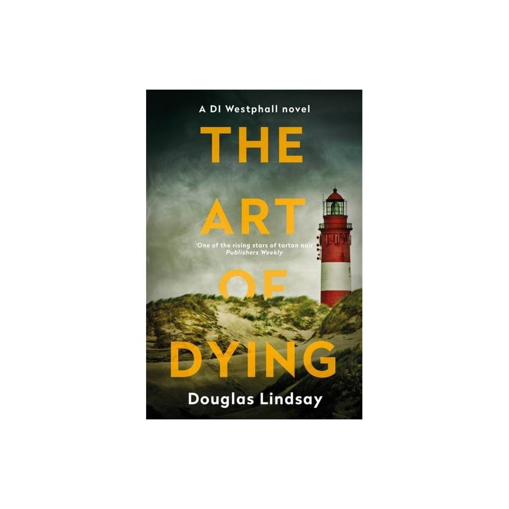 The Art Of Dying Di Westphall By Douglas Lindsay Paperback