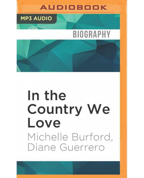 In the Country We Love (MP3-CD) (Michelle Burford) - image 1 of 1