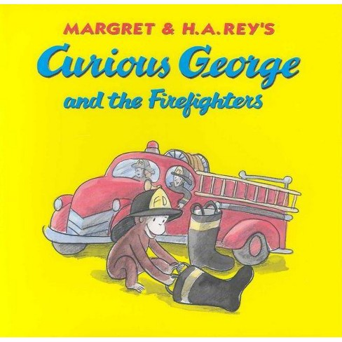 Curious George and the Firefighters - by  H A Rey & Anna Grossnickle Hines (Hardcover) - image 1 of 1