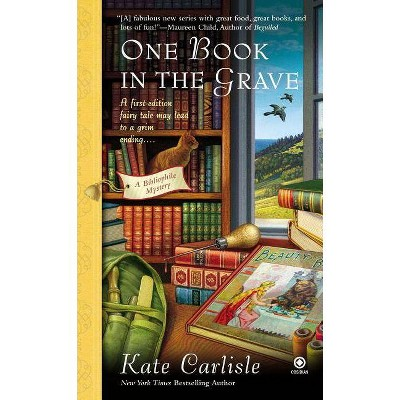 One Book in the Grave ( Bibliophile) (Original) (Paperback) by Kate Carlisle