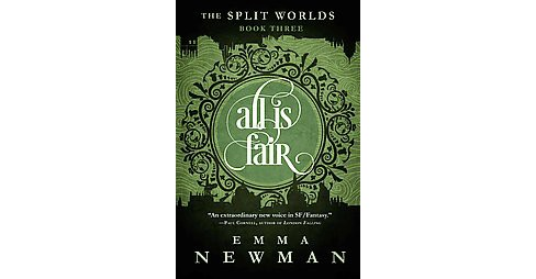 All Is Fair ( The Split Worlds) (Paperback) - image 1 of 1