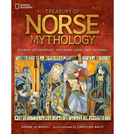Treasury of Norse Mythology : Stories of Intrigue, Trickery, Love, and Revenge (Hardcover) (Donna Jo - image 1 of 1