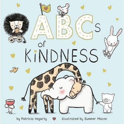 ABCs of Kindness - by Patricia Hegarty (Board Book)