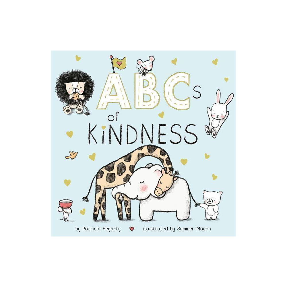 Abcs Of Kindness By Patricia Hegarty Board Book