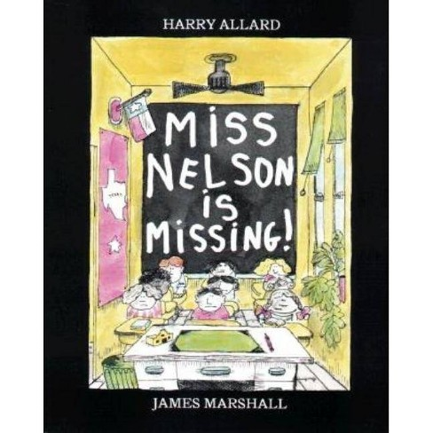 Miss Nelson Is Missing! (Reissue) (Paperback) (Harry Allard) - image 1 of 1