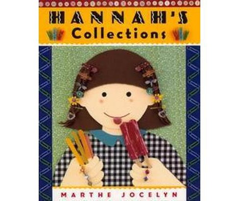 Hannah's Collections (Reprint) (Paperback) (Marthe Jocelyn) - image 1 of 1