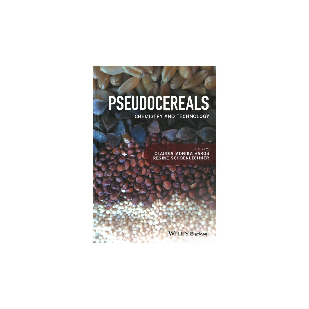 Pseudocereals : Chemistry and Technology (Hardcover) (Monika Haros)