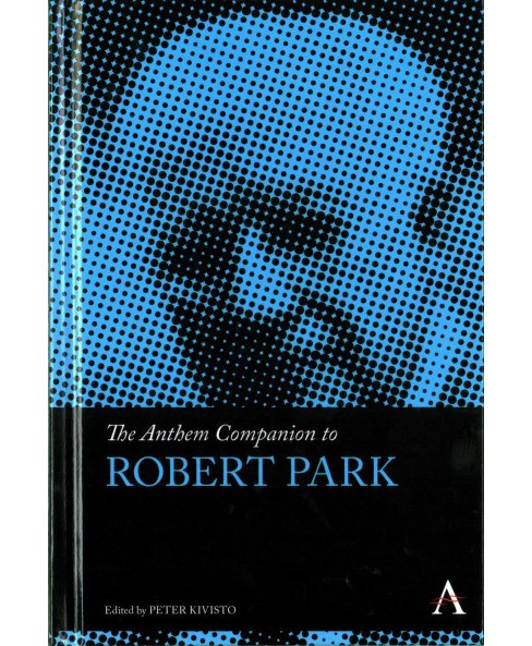 Anthem Companion to Robert Park (Hardcover) - image 1 of 1