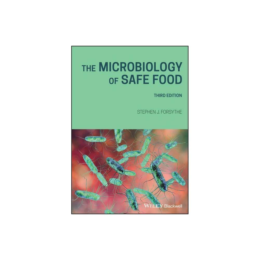 The Microbiology Of Safe Food 3rd Edition By Stephen J Forsythe Paperback