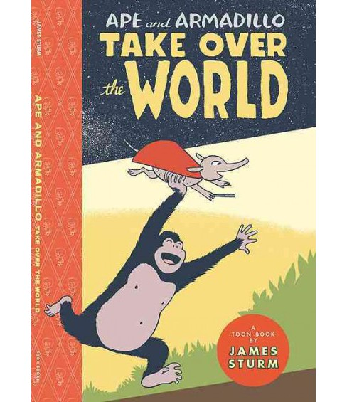 Ape and Armadillo Take over the World (Hardcover) (James Sturm) - image 1 of 1