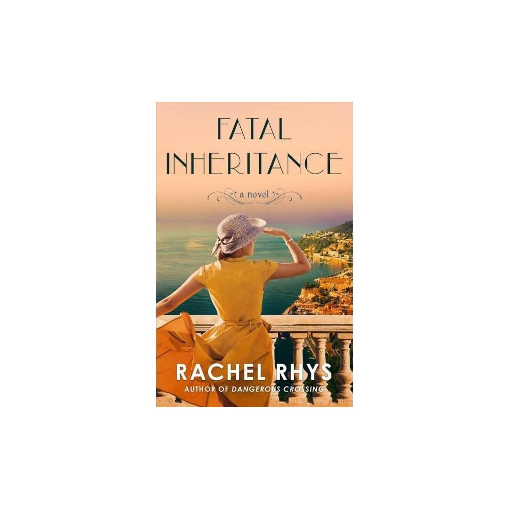 Fatal Inheritance - by Rachel Rhys (Paperback)