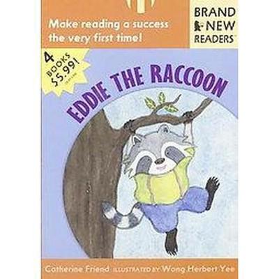 Eddie the Raccoon - (Brand New Readers) by  Catherine Friend (Paperback)