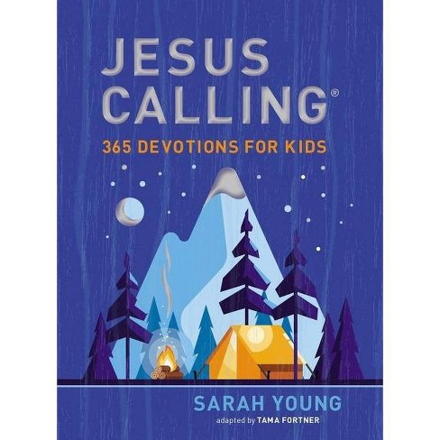 Jesus Calling: 365 Devotions for Kids - by  Sarah Young (Hardcover) - image 1 of 1