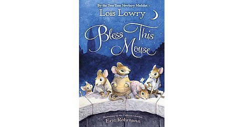 Bless This Mouse (Reprint) (Paperback) (Lois Lowry) - image 1 of 1