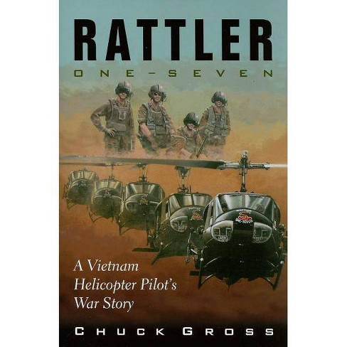 Rattler One-Seven - (North Texas Military Biography and Memoir) by  Chuck Gross (Paperback) - image 1 of 1