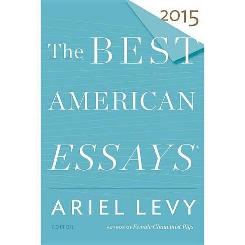 The Best American Essays 2015 - (Best American Series (R)) (Paperback) - image 1 of 1