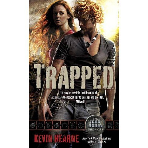 Trapped - (Iron Druid Chronicles) by  Kevin Hearne (Paperback) - image 1 of 1