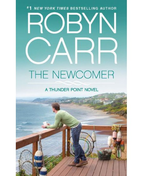 The Newcomer (Paperback) by Robyn Carr - image 1 of 1