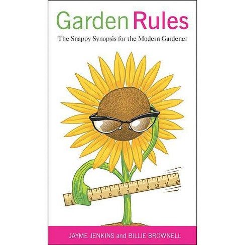 Garden Rules - by  Jayme Jenkins & Billie Brownell (Paperback) - image 1 of 1