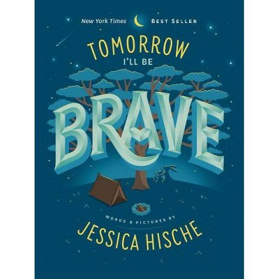 Tomorrow I'll Be Brave - by Jessica Hische (Board Book)