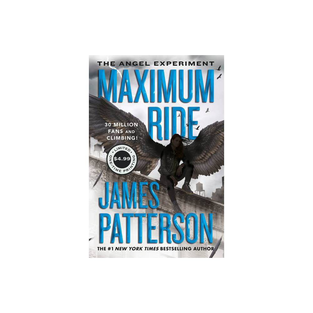 The Angel Experiment Maximum Ride By James Patterson Paperback