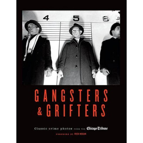 Gangsters & Grifters - (Hardcover) - image 1 of 1