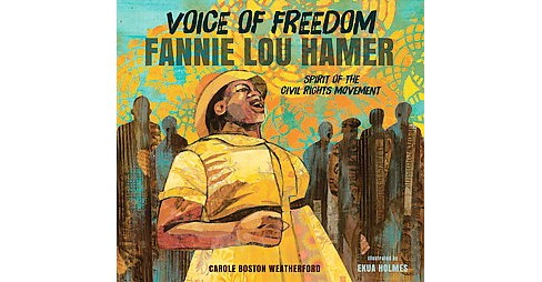 Voice of Freedom : Fannie Lou Hamer: The Spirit of the Civil Rights Movement (School And Library) - image 1 of 1